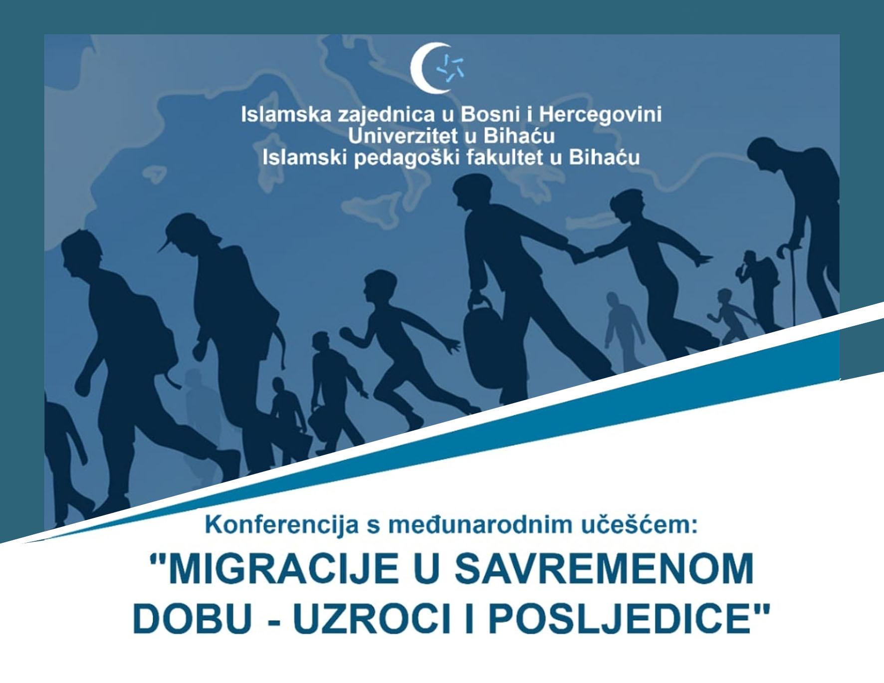 Islamski pedagoški fakultet Univerziteta u Bihaću organizira naučnu konferenciju o migracijama